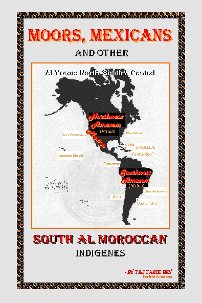 MOS Book Club: Moors, Mexicans, And Other South Al Moroccan Indigenes by Taj Tarik Bey