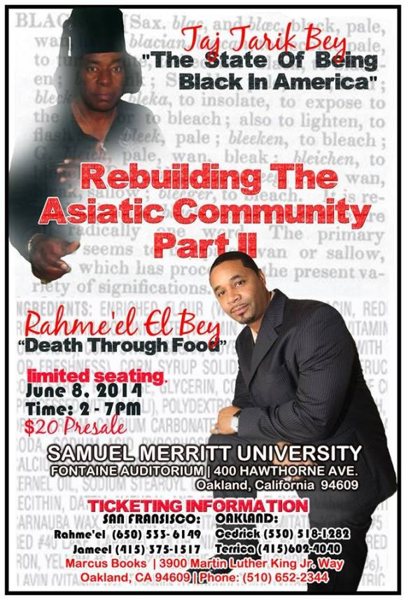 UPCOMING EVENT: Rebuilding the Asiatic Community featuring Taj Tarik Bey and Rahme'el El Bey